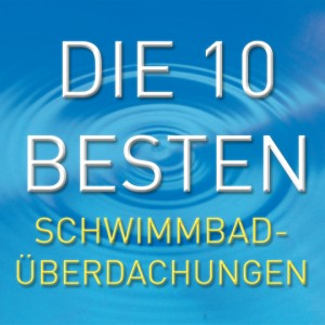 die-10-besten-Schwimmbad-ue